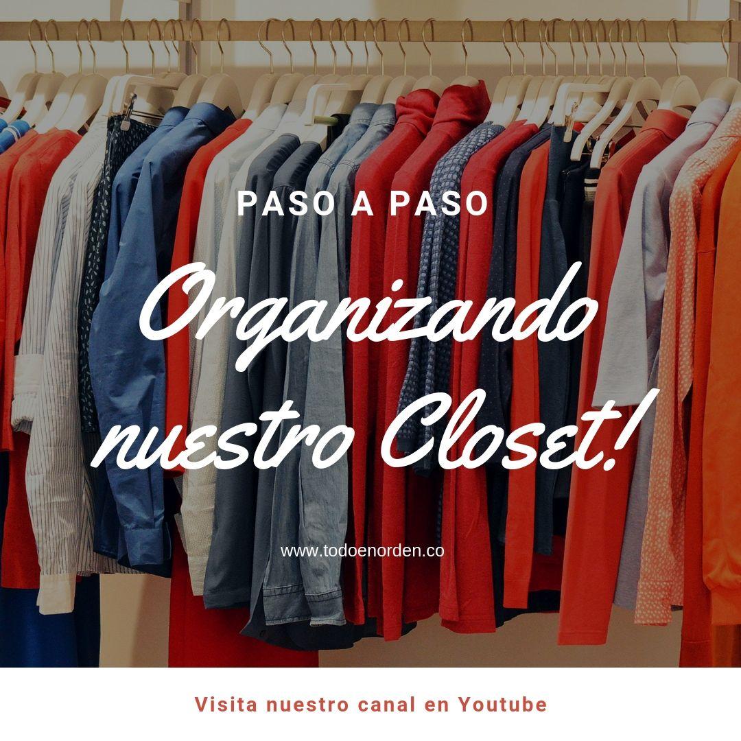 organizando nuestro closet